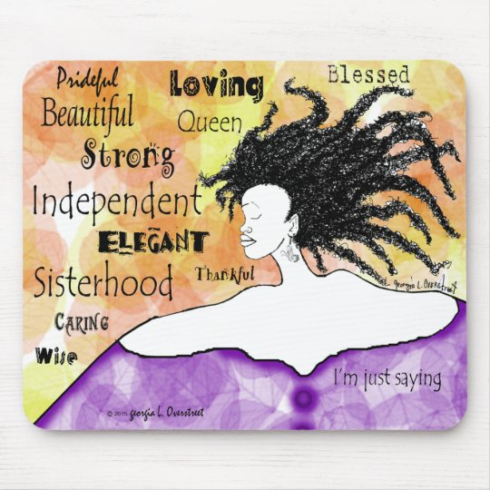 Loving Strong Beautiful I'm just saying... Mouse Mat