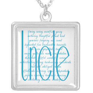 Loving Words for a Uncle Square Pendant Necklace