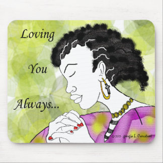 Loving you Always Mouse Mat