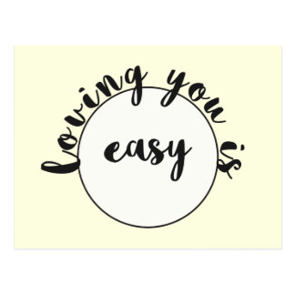Loving you is easy - Romantic quote Postcard