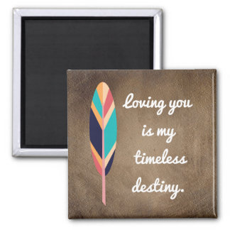 Loving You Timeless Destiny -Magnet Magnet