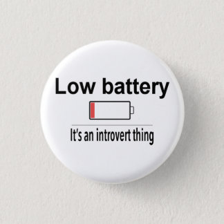 Low Battery 3 Cm Round Badge