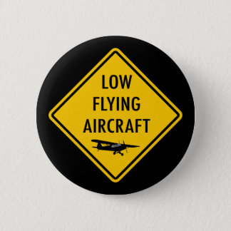 Low Flying Aircraft - Traffic Sign 6 Cm Round Badge