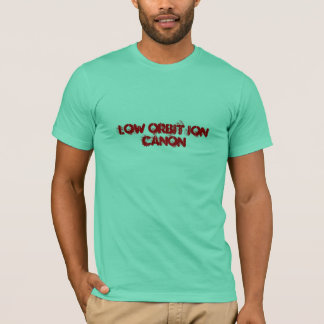 low orbit ion canon T-Shirt