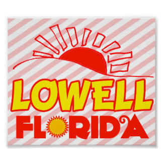 Lowell Florida Poster