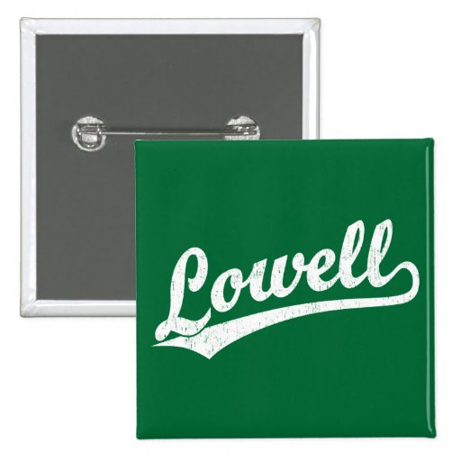 Lowell script logo in white distressed pinback buttons