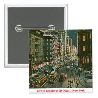 Lower Broadway by Night Pinback Buttons
