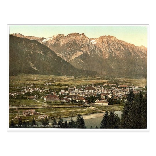 Lower Inn, Hall and Bettelwurfspitze, Tyrol, Austr Postcard