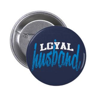 Loyal Husband 6 Cm Round Badge