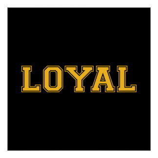 LOYAL in Team Colors Black and Gold  Print