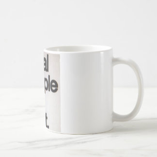 Loyal People Still Exist Basic White Mug