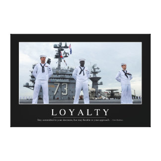 Loyalty: Inspirational Quote and Motivational Canvas Print