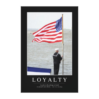 Loyalty: Inspirational Quote Canvas Print