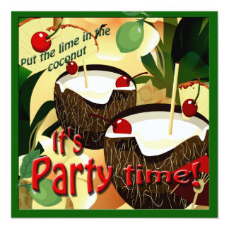 Luau Coconut Drinks Funny Lime in Coconut Party 13 Cm X 13 Cm Square Invitation Card