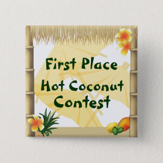 Luau Party First Place Hot Coconut Award Button
