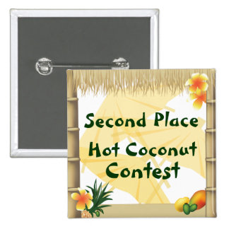 Luau Party Second Place Hot Coconut Award Button