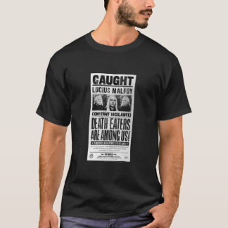 Lucius Malfoy Wanted Poster T-Shirt