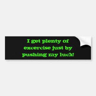luck bumper sticker