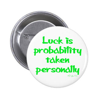 Luck is pin