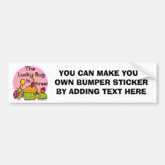 Lucky Bug Cupcake 3rd Birthday Tshirts and Gifts Bumper Sticker