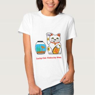 Lucky Cat. Unlucky Fish. T Shirt