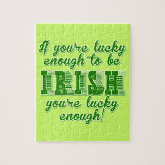 Lucky Enough to be Irish Jigsaw Puzzle