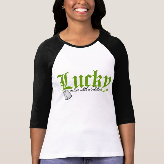 Lucky in love with a Soldier T-Shirt