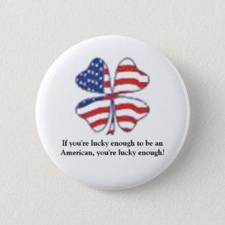 Lucky Patriot 6 Cm Round Badge