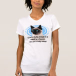 Lucky Siamese Owner T-Shirt
