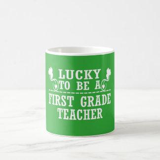 Lucky to be a FIRST GRADE TEACHER Coffee Mug