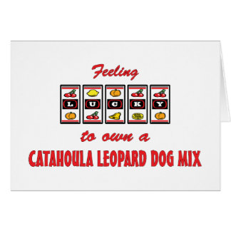 Lucky to Own a Catahoula Leopard Dog Mix Greeting Card