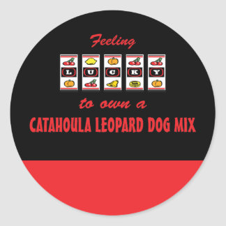 Lucky to Own a Catahoula Leopard Dog Mix Round Stickers