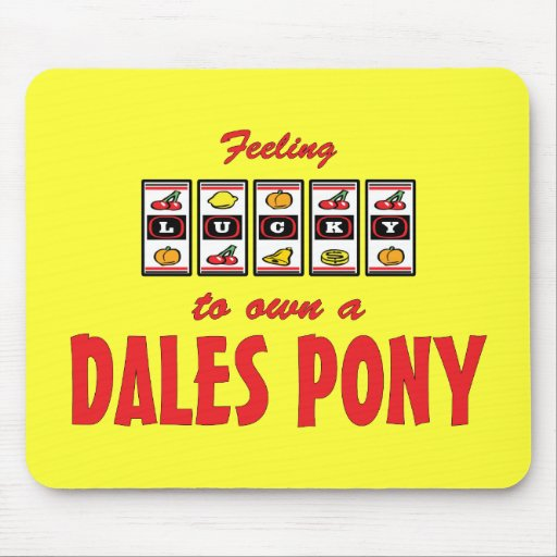 Lucky to Own a Dales Pony Fun Design Mousepad