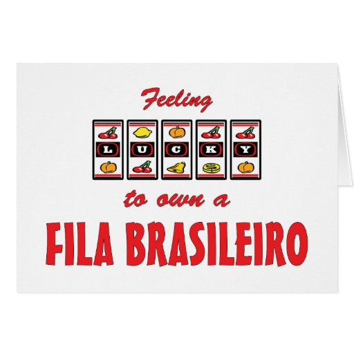 Lucky to Own a Fila Brasileiro Fun Dog Design Card