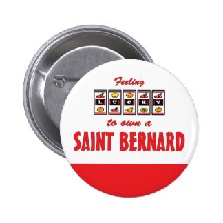 Lucky to Own a Saint Bernard Fun Dog Design Buttons