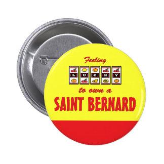 Lucky to Own a Saint Bernard Fun Dog Design Pins