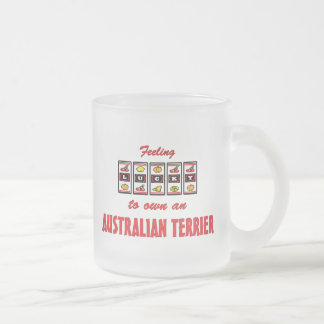 Lucky to Own an Australian Terrier Fun Dog Design Frosted Glass Mug