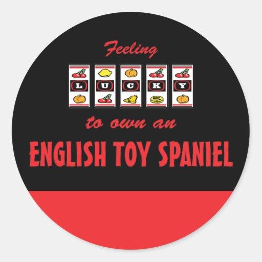Lucky to Own an English Toy Spaniel Fun Dog Design Round Stickers