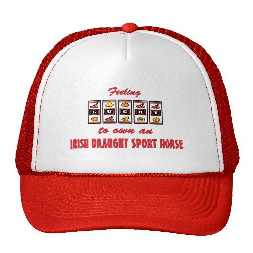 Lucky to Own an Irish Draught Sport Horse Trucker Hats