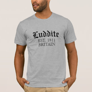 Luddite Movement T-Shirt