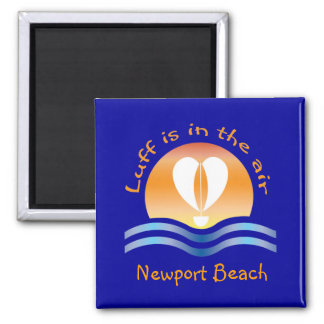 Luffers Sunset_Luff is in the air Newport Beach Square Magnet