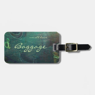 Luggage tag - we all have baggage