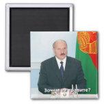 Lukashenko Belarus Fridge Magnet