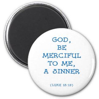Luke 18: 13 6 cm round magnet