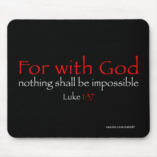 Luke 1:37 mouse pad