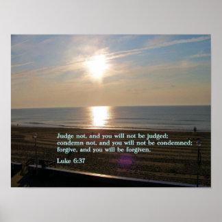 Luke 6:37 Sunrise Poster