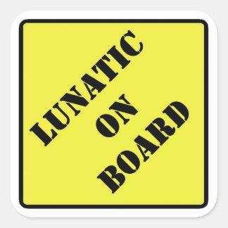 Lunatic on board sticker