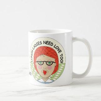 Lunch Ladies Need Love Too! - Can add name! Classic White Coffee Mug