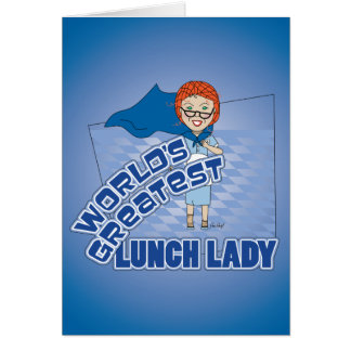 Lunch Lady Greeting Card