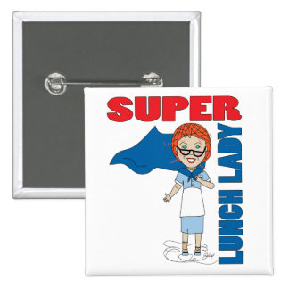 Lunch Lady - Super Lunch Lady 15 Cm Square Badge